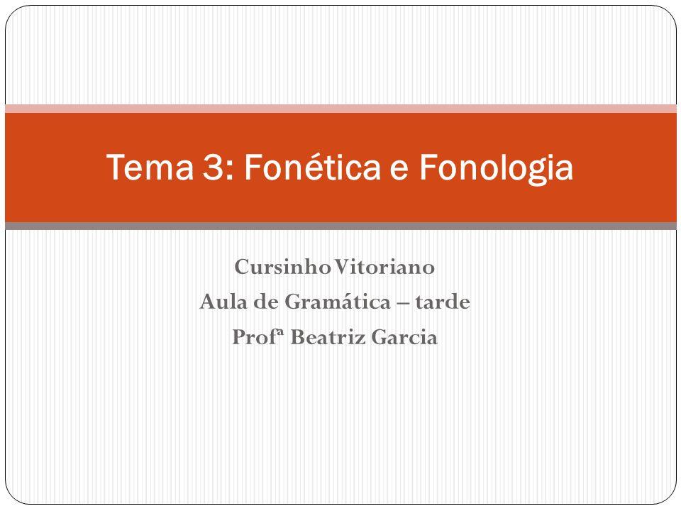 Tema 3: Fonética e Fonologia