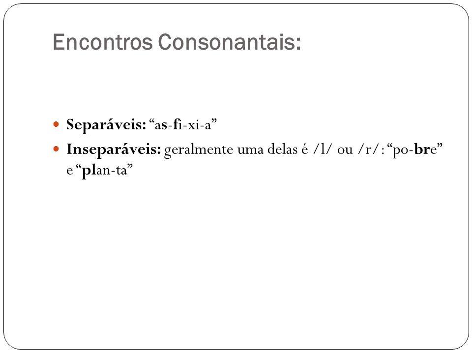 Encontros Consonantais: