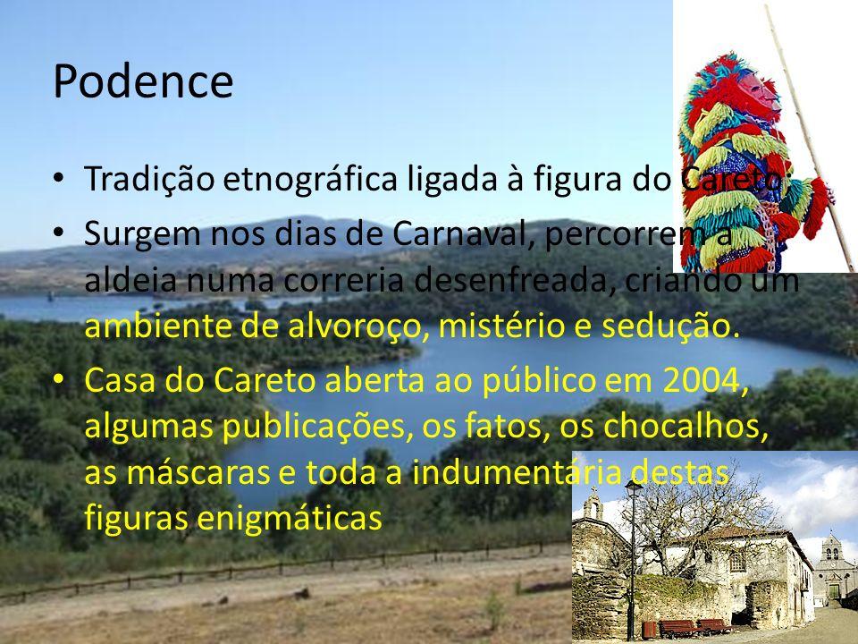 Podence Tradição etnográfica ligada à figura do Careto;