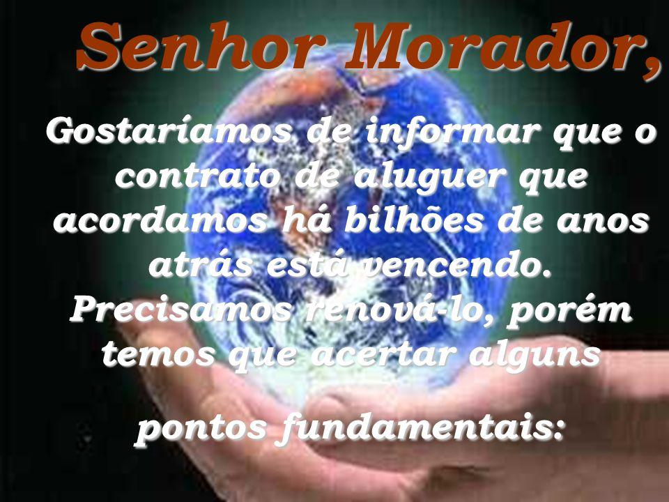 Senhor Morador,