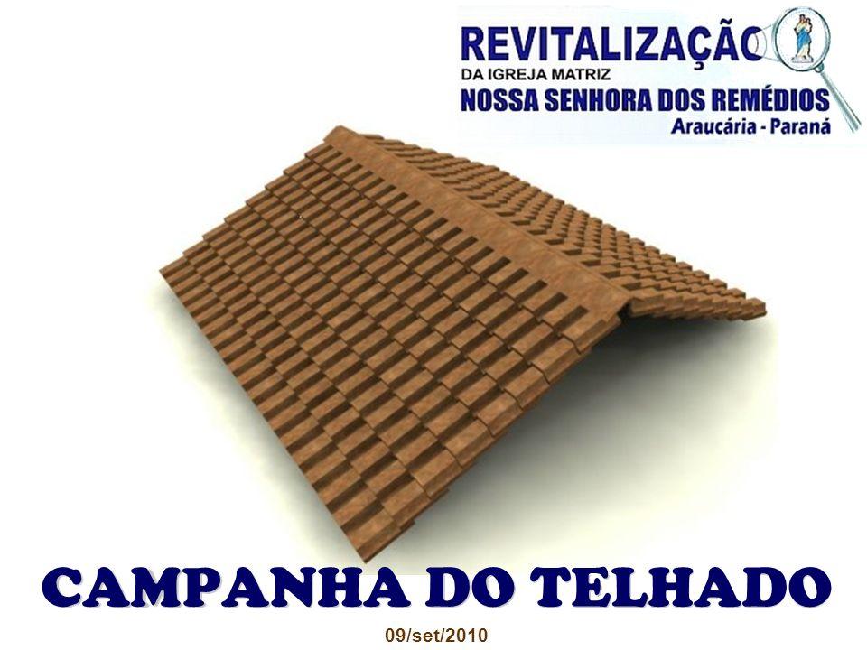 CAMPANHA DO TELHADO 09/set/2010