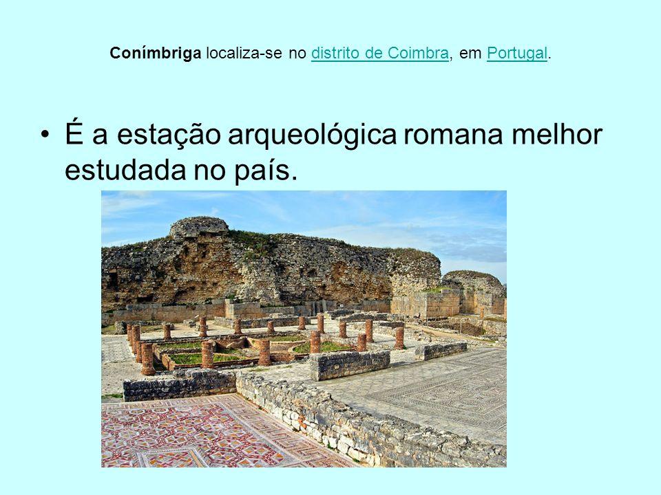 Conímbriga localiza-se no distrito de Coimbra, em Portugal.