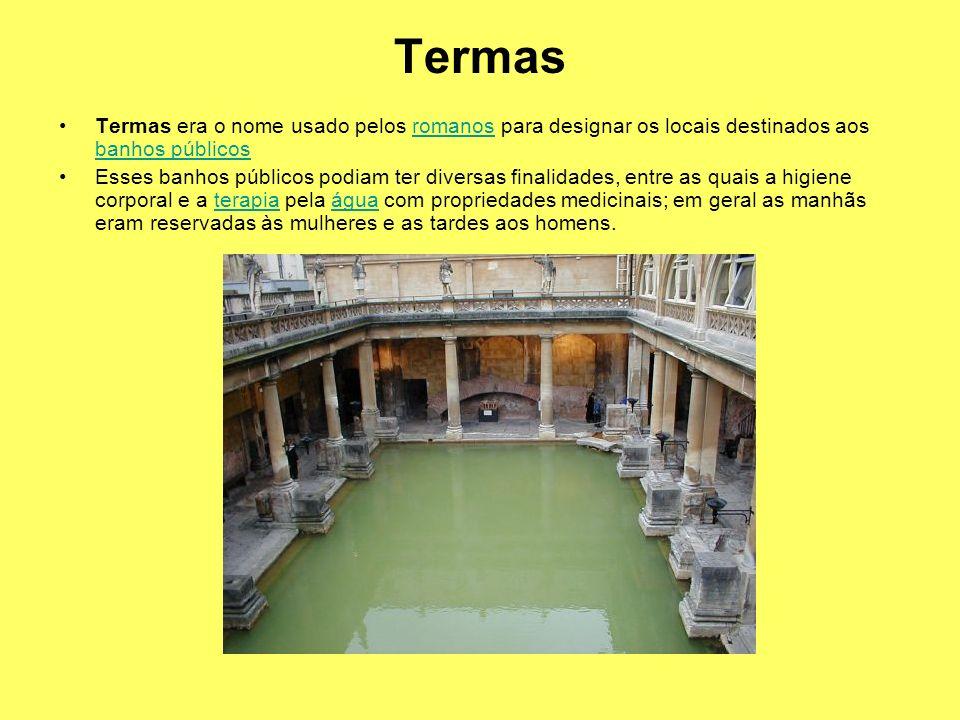 Termas Termas era o nome usado pelos romanos para designar os locais destinados aos banhos públicos.