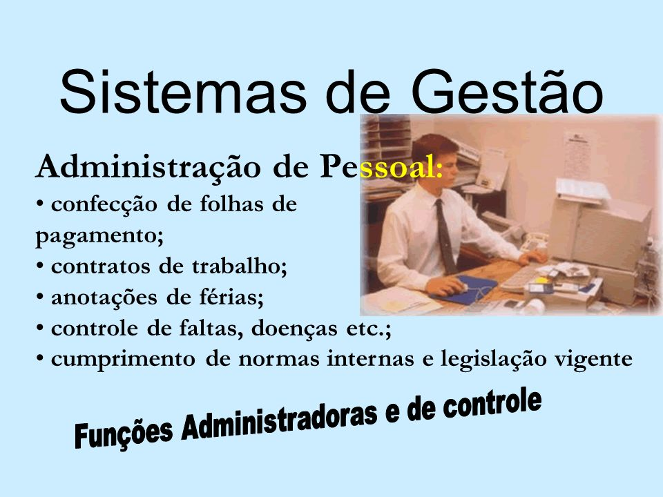 Funções Administradoras e de controle