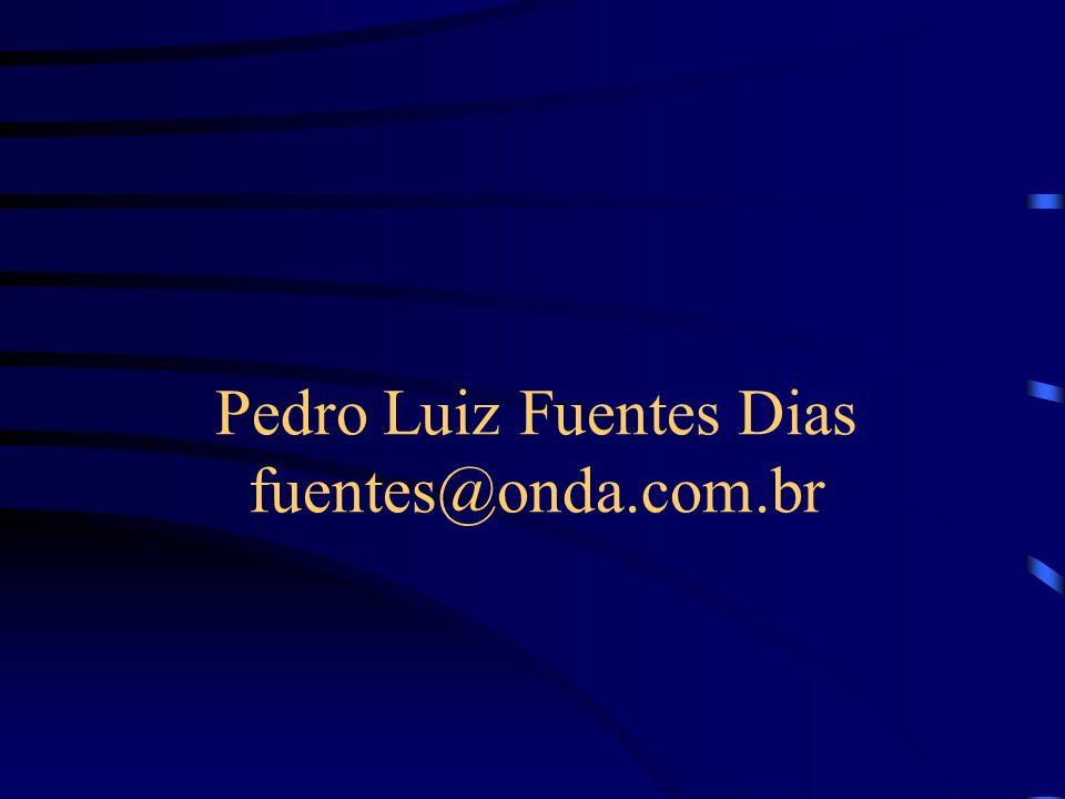Pedro Luiz Fuentes Dias fuentes@onda.com.br