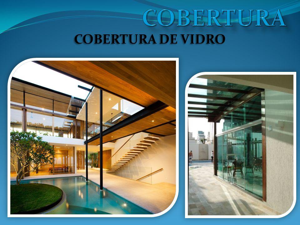 COBERTURA COBERTURA DE VIDRO