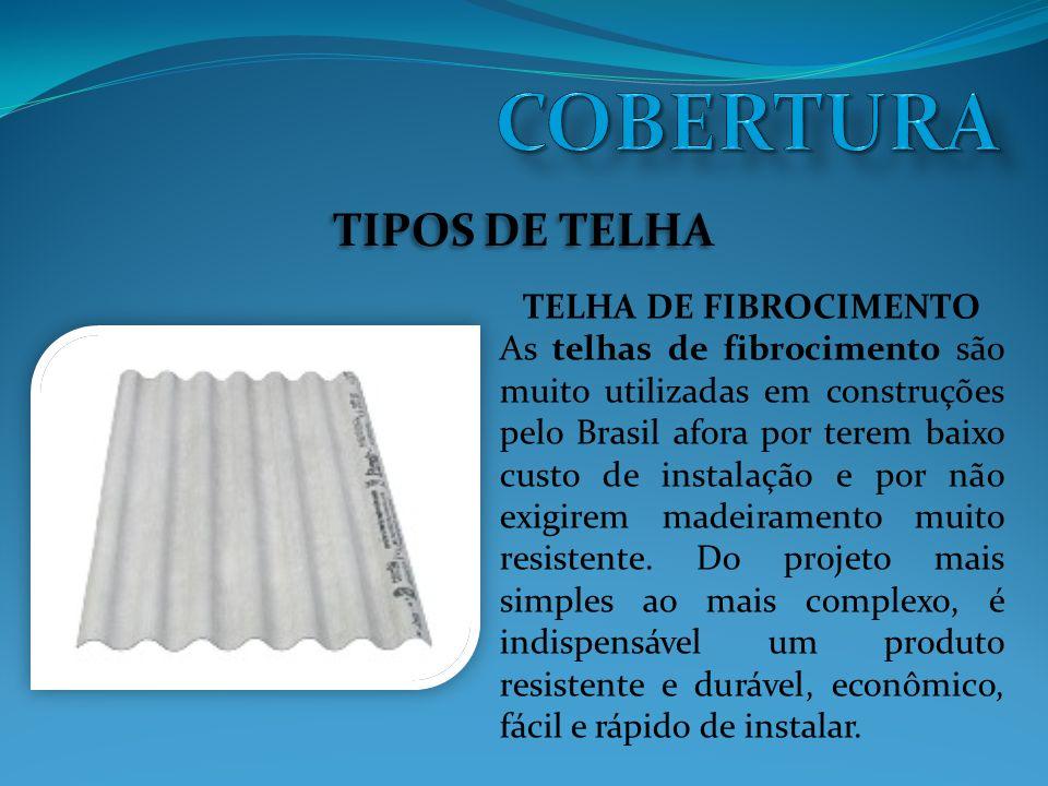 COBERTURA TIPOS DE TELHA TELHA DE FIBROCIMENTO
