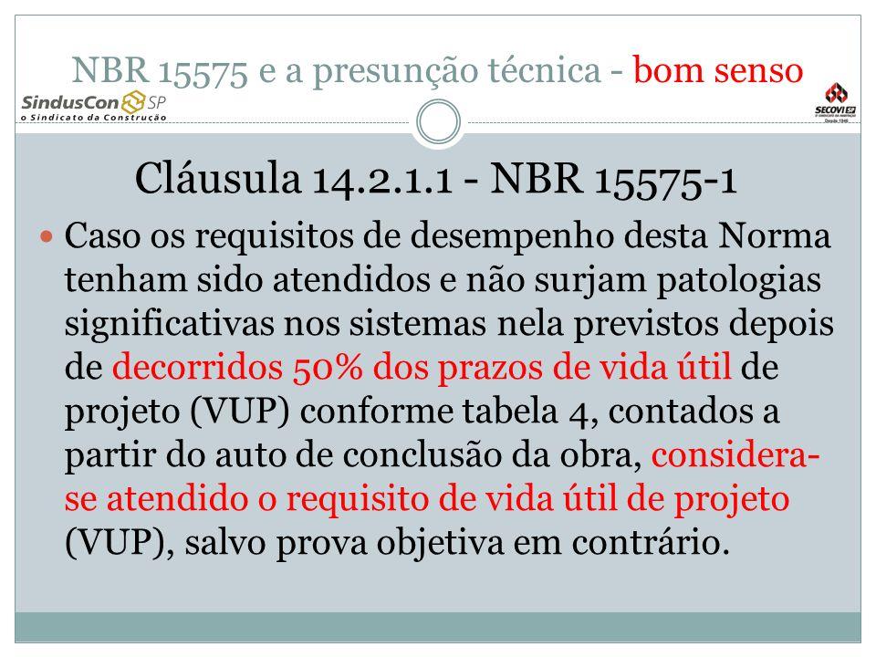 NBR 15575 e a presunção técnica - bom senso