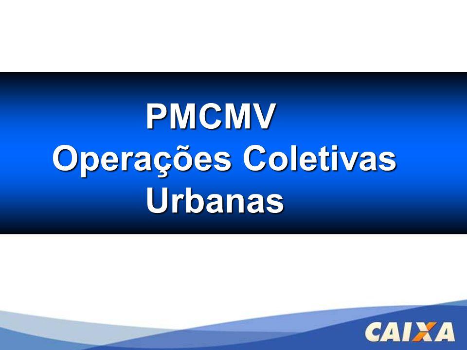 PMCMV Operações Coletivas Urbanas