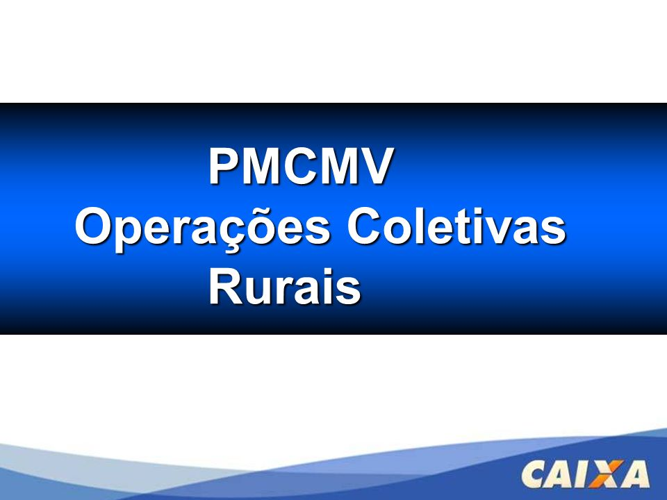 PMCMV Operações Coletivas Rurais