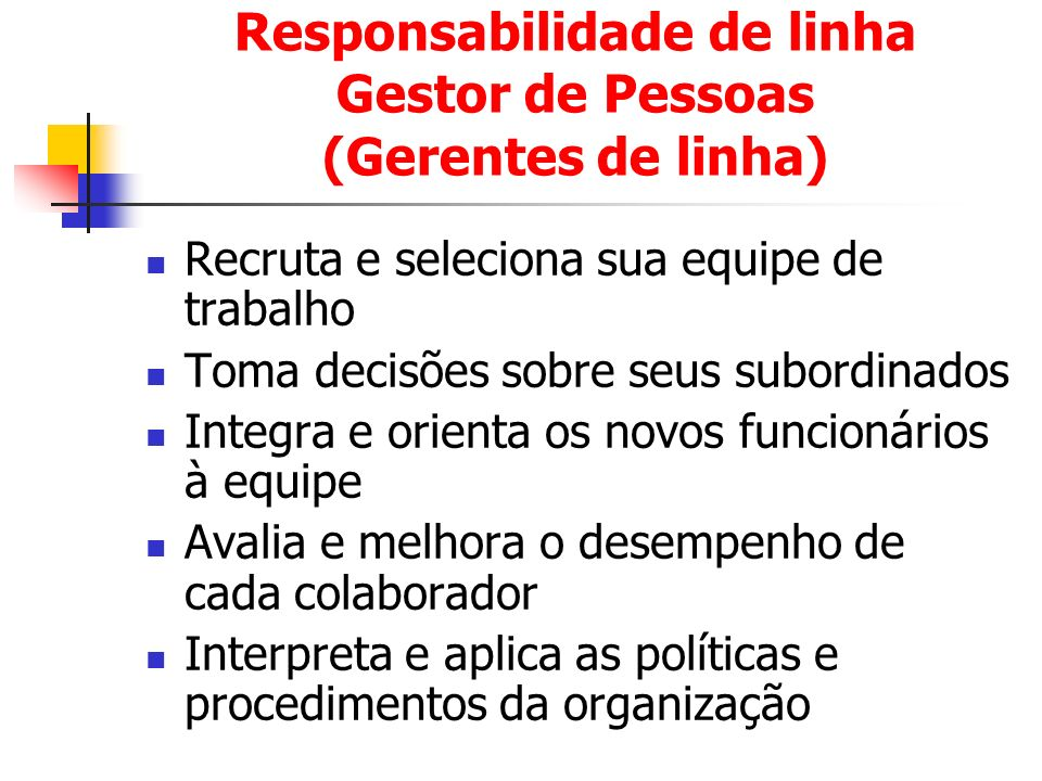 Responsabilidade de linha Gestor de Pessoas (Gerentes de linha)