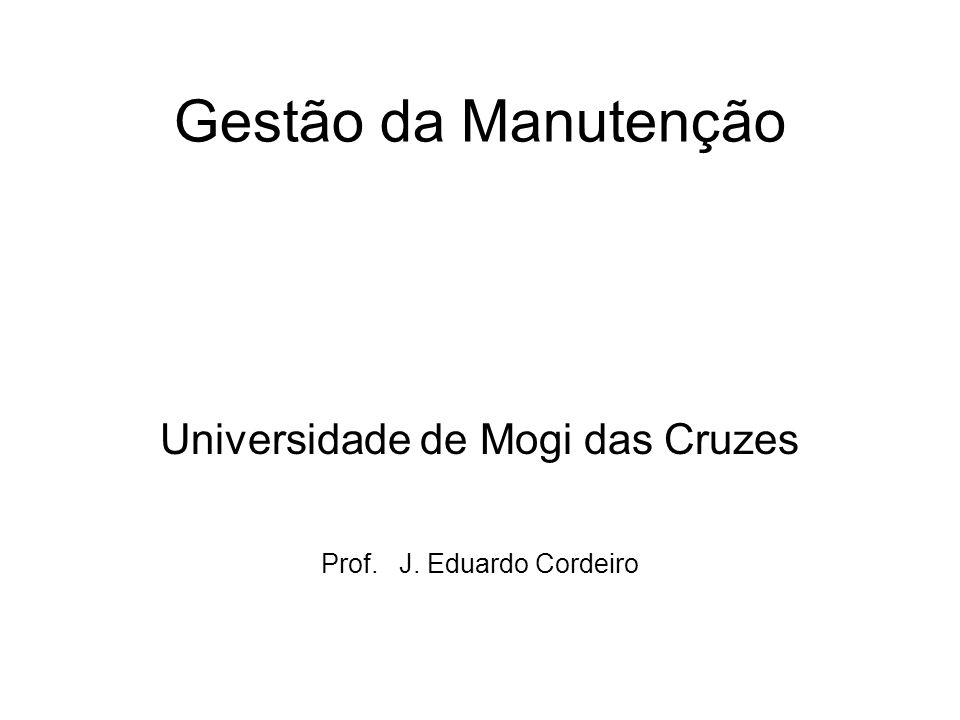 Universidade de Mogi das Cruzes Prof. J. Eduardo Cordeiro