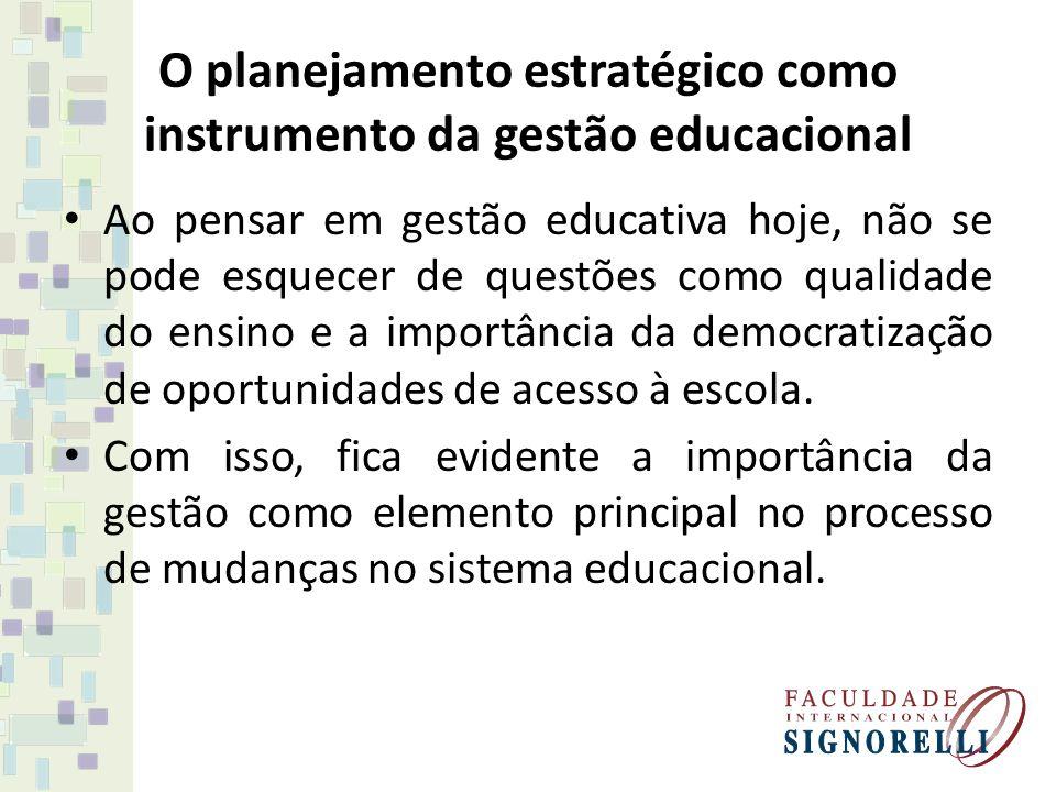 O planejamento estratégico como instrumento da gestão educacional