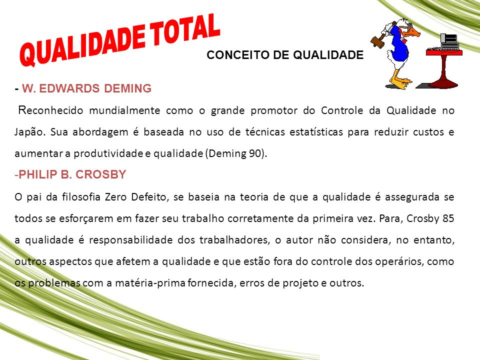 QUALIDADE TOTAL CONCEITO DE QUALIDADE - W. EDWARDS DEMING