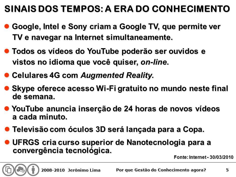 SINAIS DOS TEMPOS: A ERA DO CONHECIMENTO