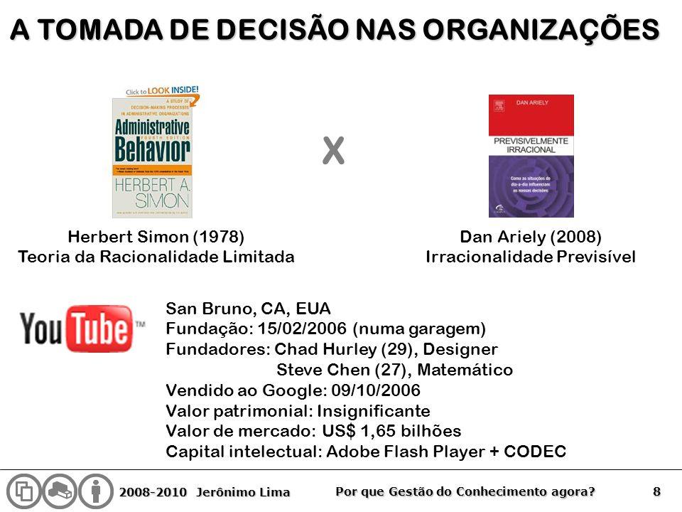 X A TOMADA DE DECISÃO NAS ORGANIZAÇÕES Herbert Simon (1978)