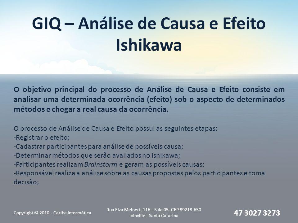 GIQ – Análise de Causa e Efeito Ishikawa