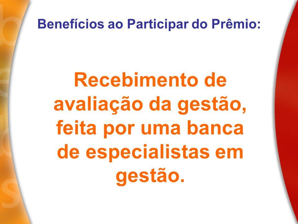 Benefícios ao Participar do Prêmio: