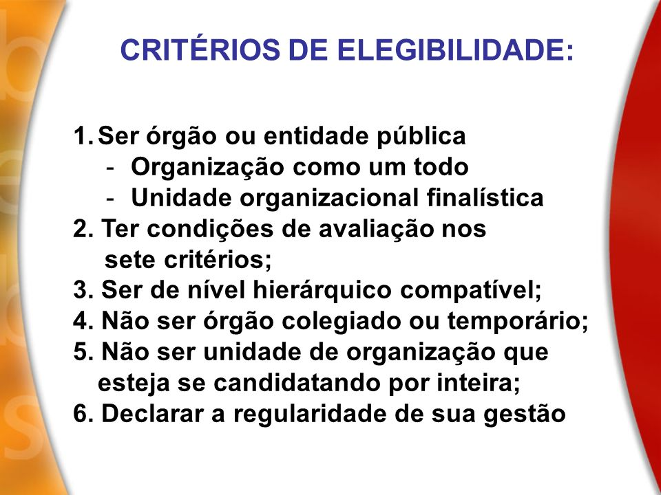 CRITÉRIOS DE ELEGIBILIDADE: