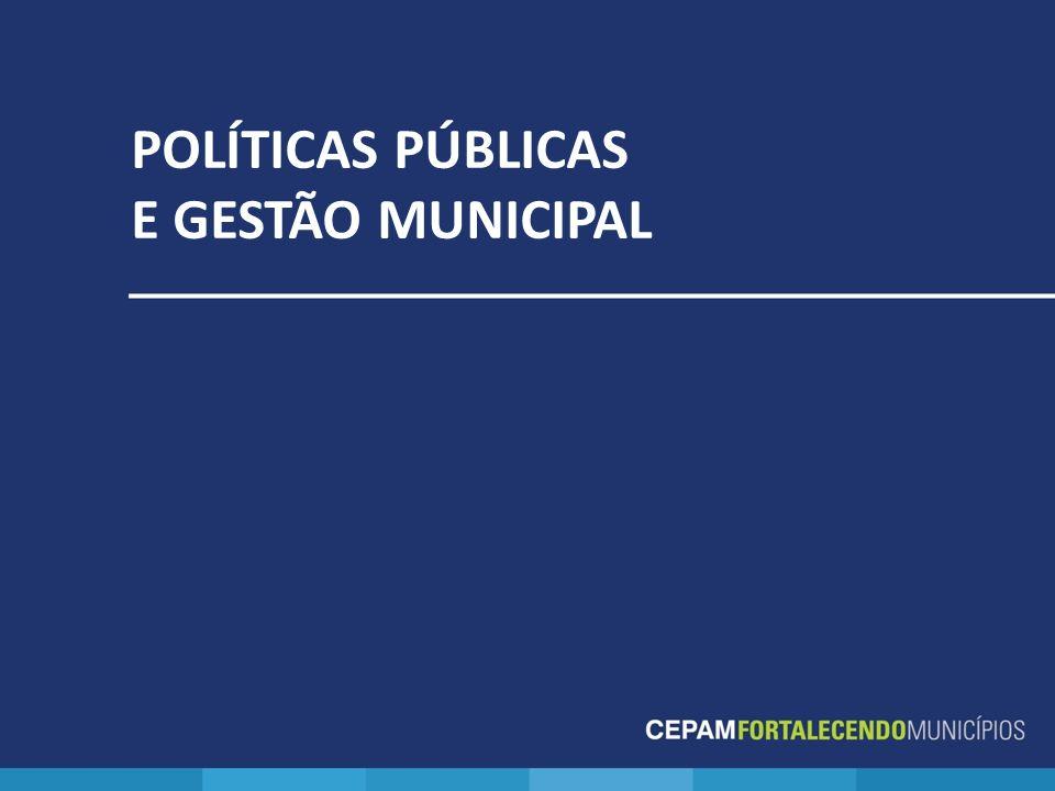 POLÍTICAS PÚBLICAS E GESTÃO MUNICIPAL