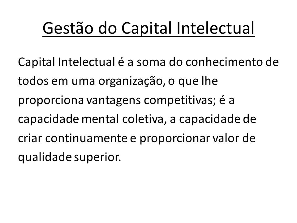 Gestão do Capital Intelectual