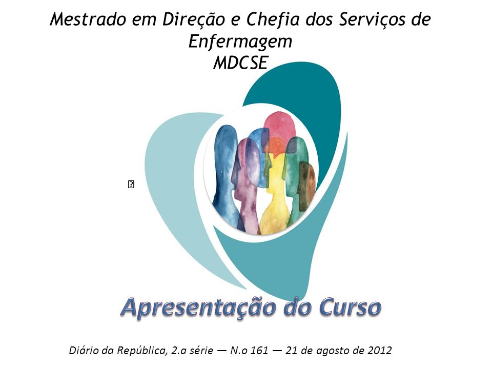 Mestrado em Direção e Chefia dos Serviços de Enfermagem MDCSE