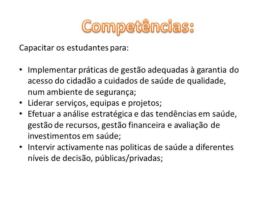 Competências: Capacitar os estudantes para: