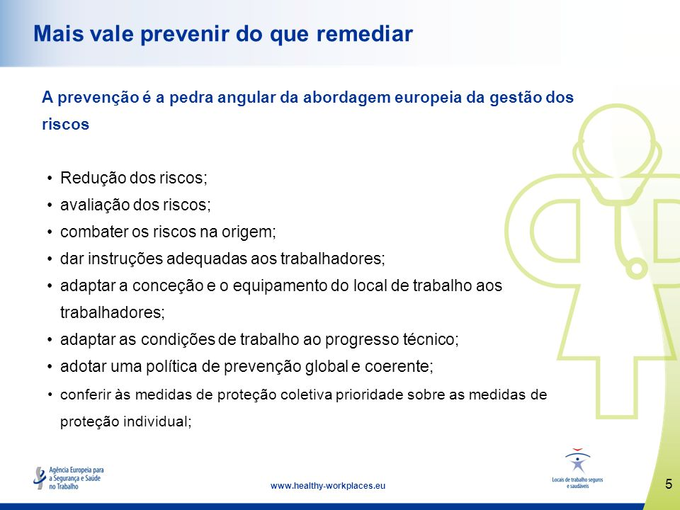 Mais vale prevenir do que remediar