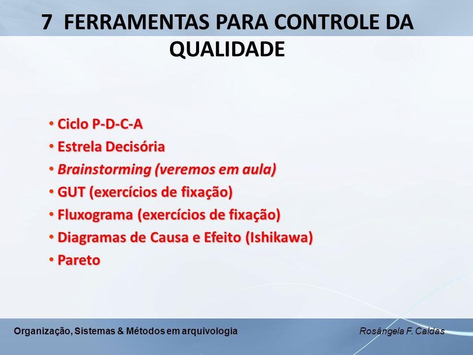 7 FERRAMENTAS PARA CONTROLE DA QUALIDADE
