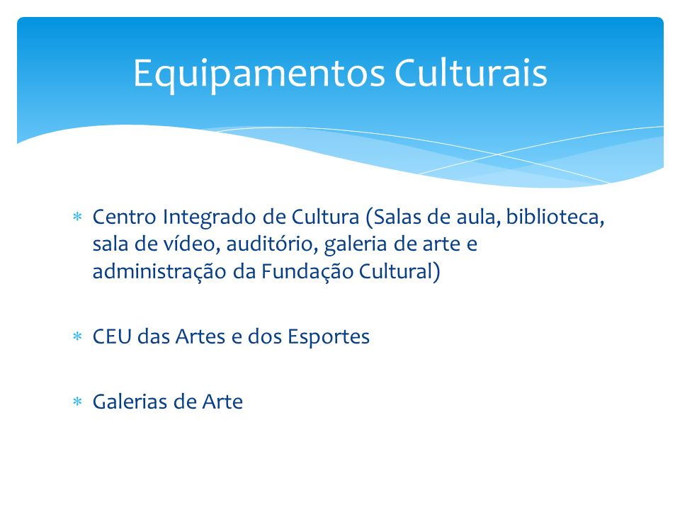 Equipamentos Culturais