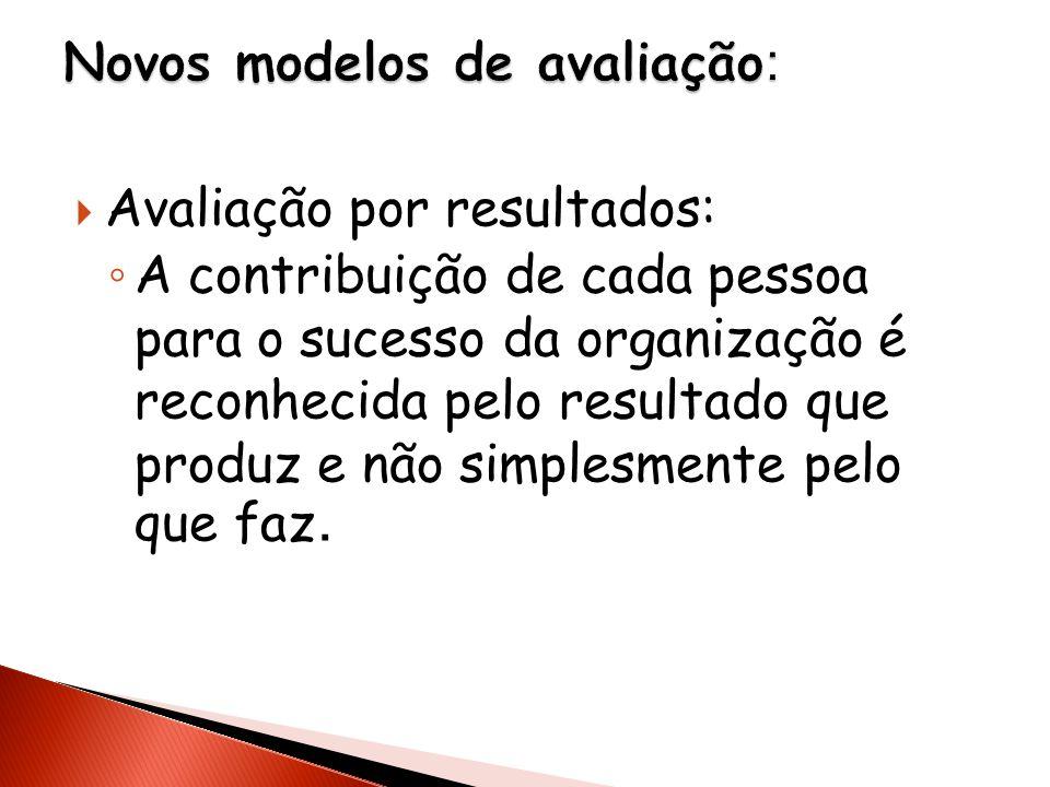 Novos modelos de avaliação: