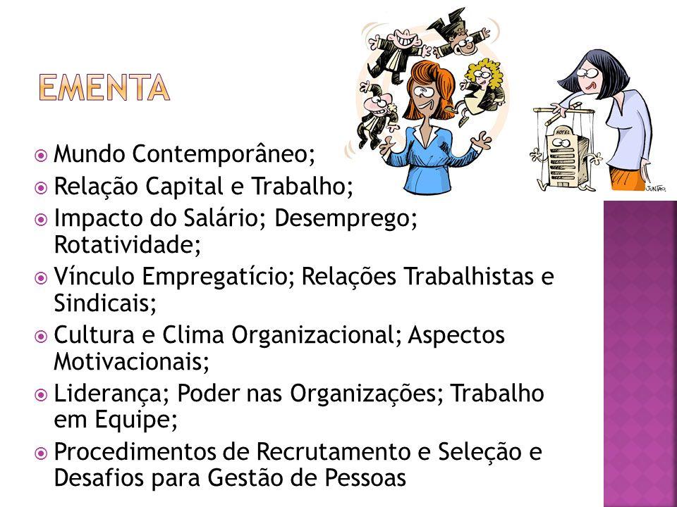 Ementa Mundo Contemporâneo; Relação Capital e Trabalho;