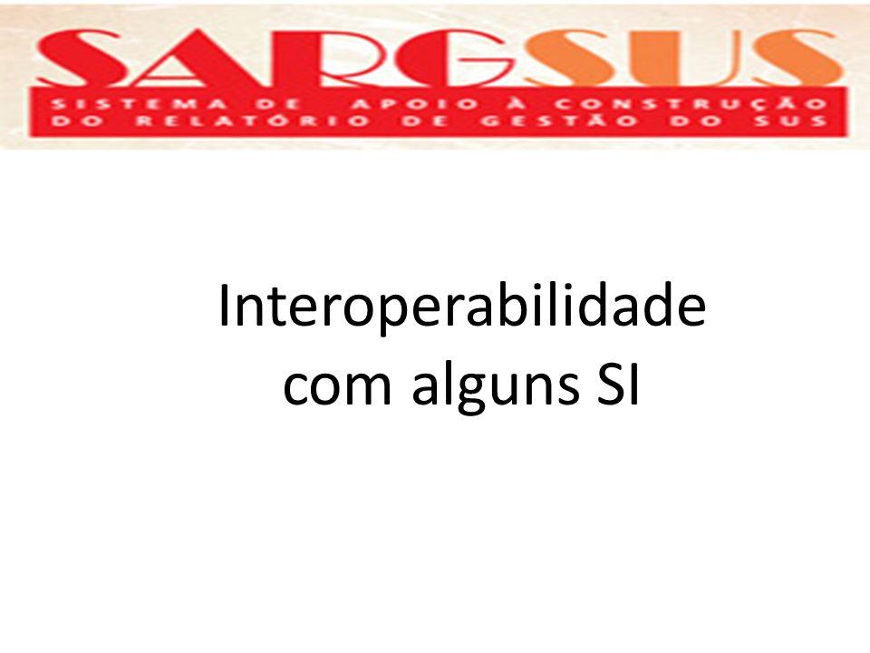 Interoperabilidade com alguns SI