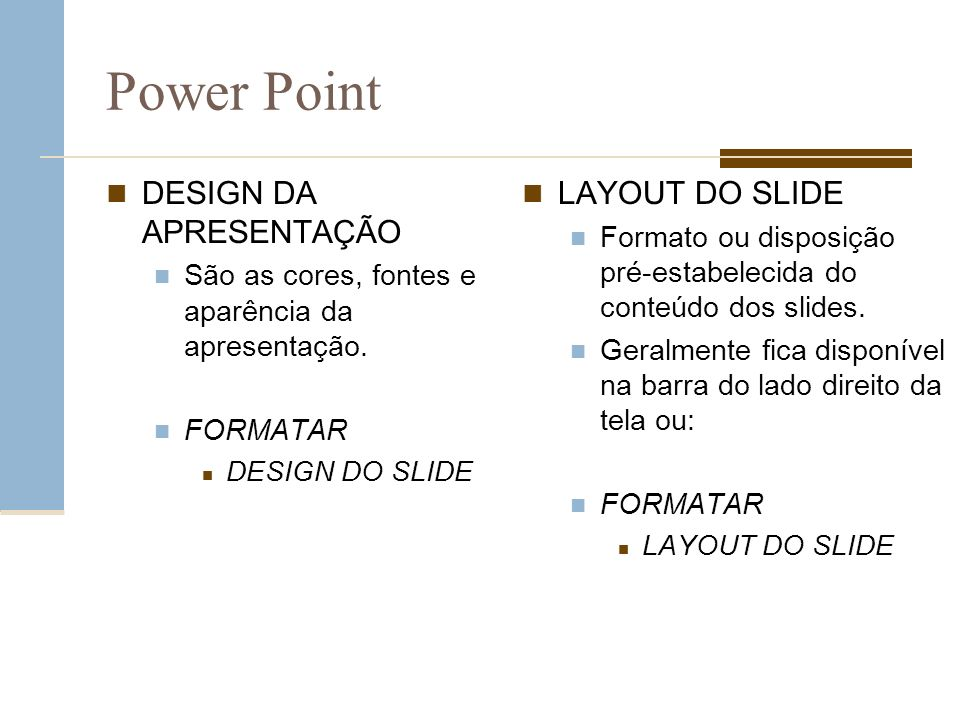 Power Point DESIGN DA APRESENTAÇÃO LAYOUT DO SLIDE