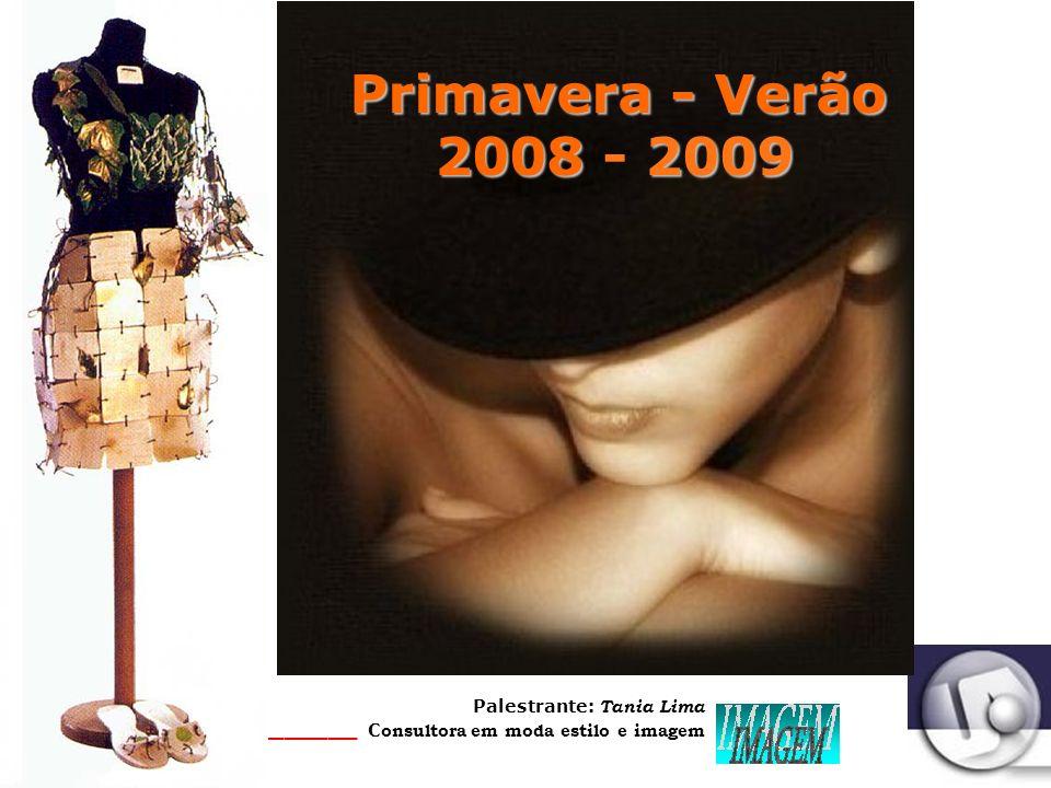 Primavera - Verão 2008 - 2009