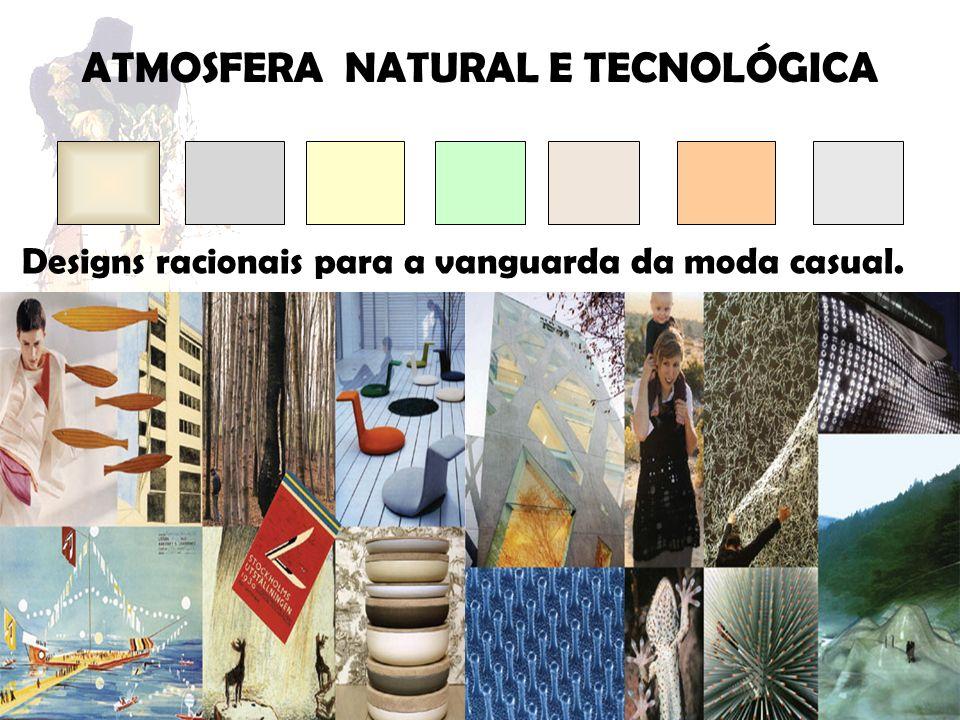 Designs racionais para a vanguarda da moda casual.