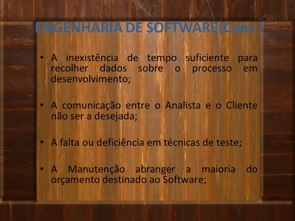 ENGENHARIA DE SOFTWARE(Cont.)