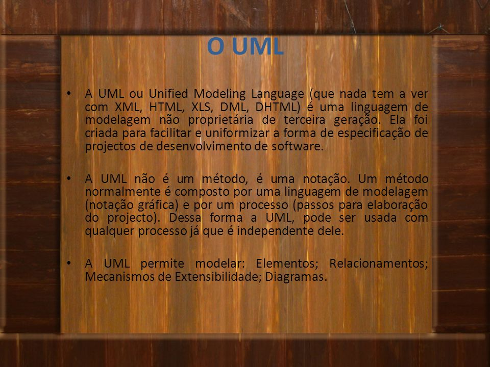 O UML