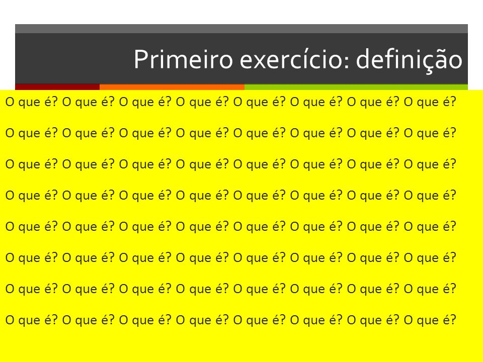 Primeiro exercício: definição