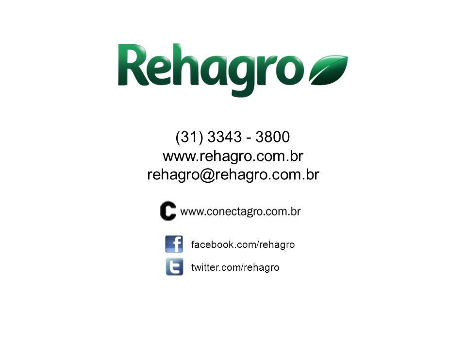 (31) 3343 - 3800 www.rehagro.com.br rehagro@rehagro.com.br