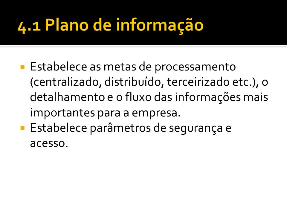 4.1 Plano de informação
