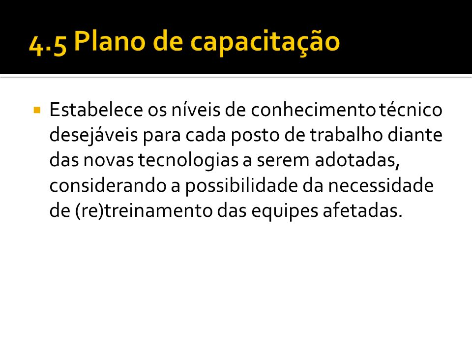 4.5 Plano de capacitação