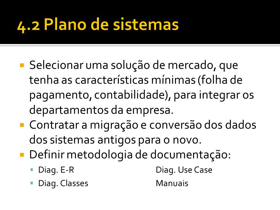 4.2 Plano de sistemas