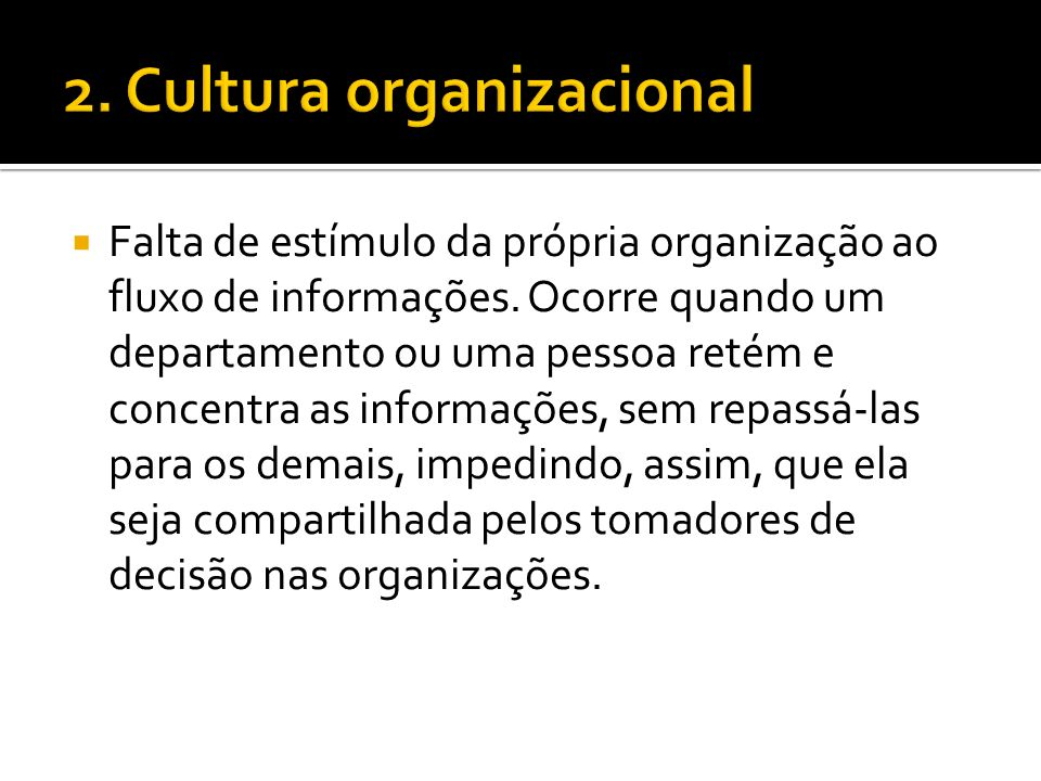 2. Cultura organizacional