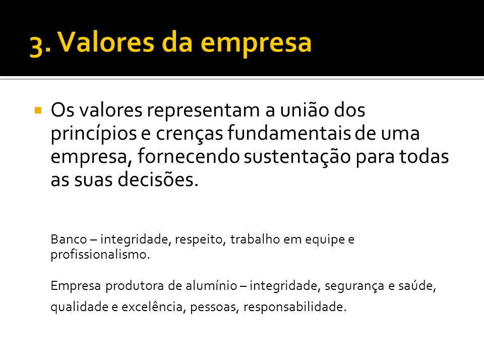 3. Valores da empresa