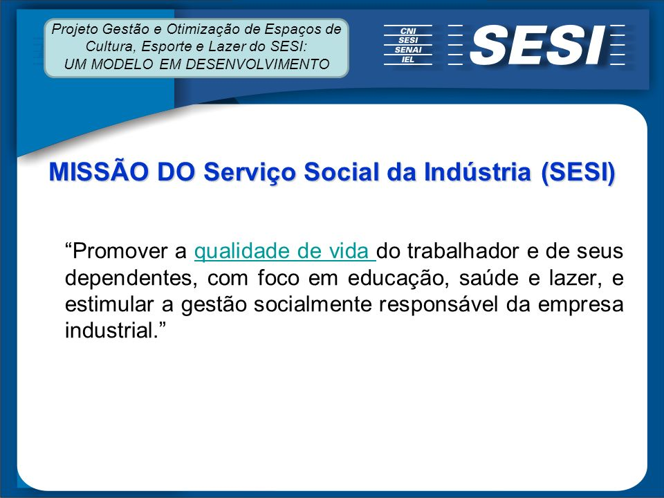 MISSÃO DO Serviço Social da Indústria (SESI)
