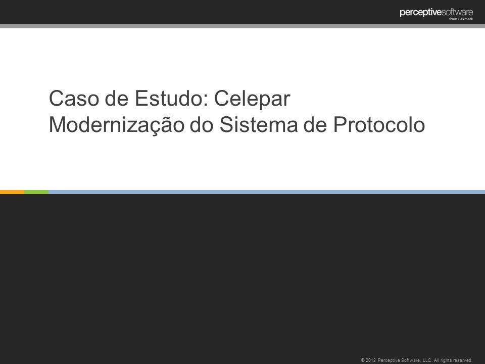 Caso de Estudo: Celepar Modernização do Sistema de Protocolo