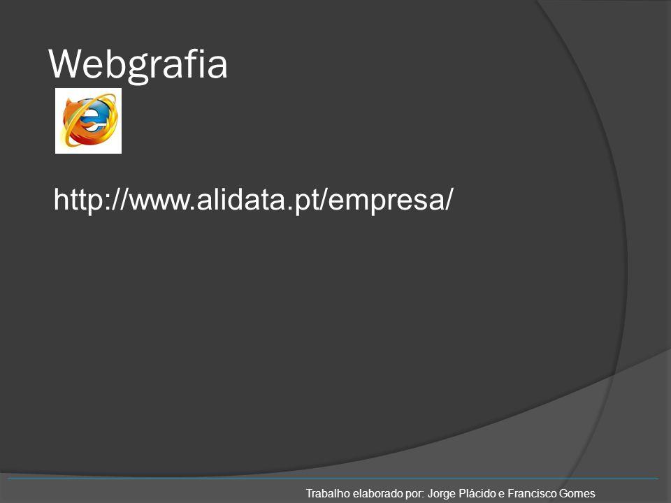 Webgrafia http://www.alidata.pt/empresa/