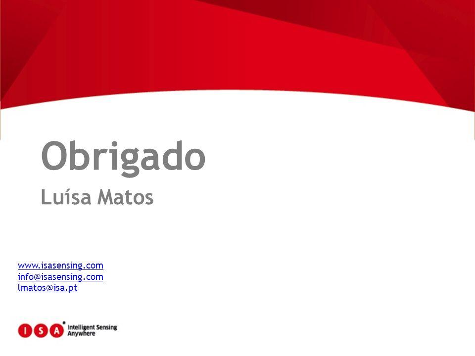 Obrigado Luísa Matos www.isasensing.com info@isasensing.com
