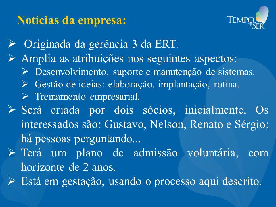 Originada da gerência 3 da ERT.